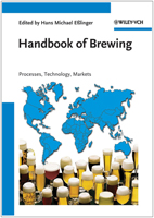 Handbook of Brewing: Processes, Technology, Markets