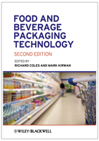 Food and Beverage Packaging Technology, Second Edition