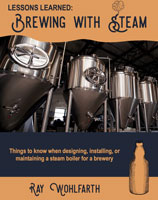 Lessons Learned: Brewing With Steam