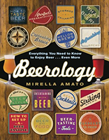Beerology: Everything You Need to Know to Enjoy Beer