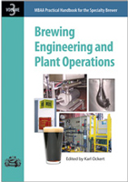 Practical Handbook for the Specialty Brewer: Brewing, Engineering, and Plant Operations, Volume 3